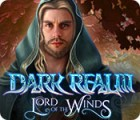 Dark Realm: Lord of the Winds gra
