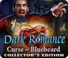 Dark Romance: Curse of Bluebeard Collector's Edition gra