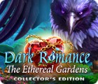 Dark Romance: The Ethereal Gardens Collector's Edition gra