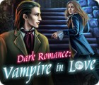 Dark Romance: Vampire in Love gra