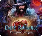 Dark Romance: Vampire Origins gra