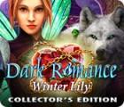 Dark Romance: Winter Lily Collector's Edition gra