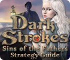 Dark Strokes: Sins of the Fathers Strategy Guide gra