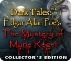 Dark Tales™: Edgar Allan Poe's The Mystery of Marie Roget Collector's Edition gra