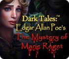 Dark Tales: Edgar Allan Poe's The Mystery of Marie Roget gra
