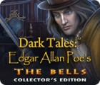 Dark Tales: Edgar Allan Poe's The Bells Collector's Edition gra