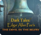 Dark Tales: Edgar Allan Poe's The Devil in the Belfry gra