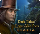 Dark Tales: Edgar Allan Poe's Ligeia gra