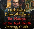Dark Tales: Edgar Allan Poe's The Masque of the Red Death Strategy Guide gra
