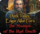 Dark Tales: Edgar Allan Poe's The Masque of the Red Death gra