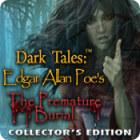 Dark Tales: Edgar Allan Poe's The Premature Burial Collector's Edition gra