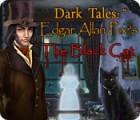 Dark Tales:  Edgar Allan Poe's The Black Cat gra