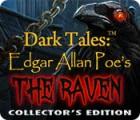 Dark Tales: Edgar Allan Poe's The Raven Collector's Edition gra