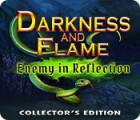 Darkness and Flame: Enemy in Reflection Collector's Edition gra
