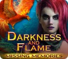 Darkness and Flame: Missing Memories gra