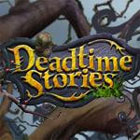 Deadtime Stories gra