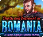 Death and Betrayal in Romania: A Dana Knightstone Novel gra
