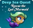 Deep Sea Quest: Rescue the Lost Mermaid gra