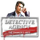 Detective Agency 2. Banker's Wife gra