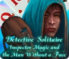 Detective Solitaire: Inspector Magic And The Man Without A Face gra