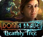 Donna Brave: And the Deathly Tree gra