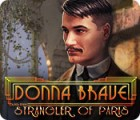 Donna Brave: And the Strangler of Paris gra