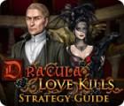 Dracula: Love Kills Strategy Guide gra