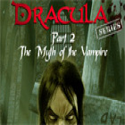 Dracula Series Part 2: The Myth of the Vampire gra