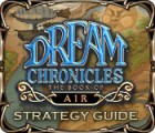 Dream Chronicles: The Book of Air Strategy Guide gra