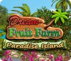 Dream Fruit Farm: Paradise Island gra