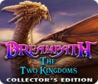 Dreampath: The Two Kingdoms Collector's Edition gra