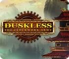 Duskless: The Clockwork Army gra
