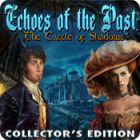 Echoes of the Past: The Castle of Shadows Collector's Edition gra