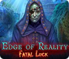 Edge of Reality: Fatal Luck gra