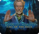 Edge of Reality: Call of the Hills gra