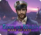 Edge of Reality: Mark of Fate gra