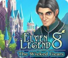 Elven Legend 8: The Wicked Gears gra