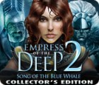 Empress of the Deep 2: Song of the Blue Whale Collector's Edition gra