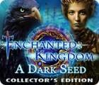 Enchanted Kingdom: A Dark Seed Collector's Edition gra
