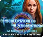 Enchanted Kingdom: A Stranger's Venom Collector's Edition gra