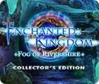 Enchanted Kingdom: Fog of Rivershire Collector's Edition gra