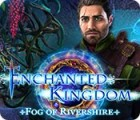 Enchanted Kingdom: Fog of Rivershire gra