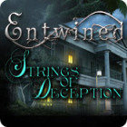 Entwined: Strings of Deception gra