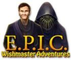 E.P.I.C.: Wishmaster Adventures gra