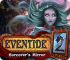 Eventide 2: Sorcerer's Mirror gra