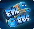 Evil Orbs gra