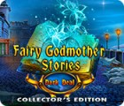 Fairy Godmother Stories: Dark Deal Collector's Edition gra