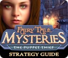 Fairy Tale Mysteries: The Puppet Thief Strategy Guide gra