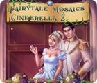Fairytale Mosaics Cinderella 2 gra