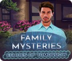 Family Mysteries: Echoes of Tomorrow gra